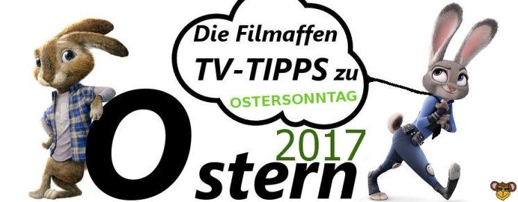 Ostern 2017 - Ostersonntag - filmaffe
