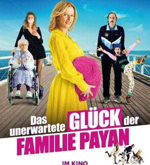 Das unerwartete Glueck der Familie Payan - Poster | Eine Komödie über eine Familie, die nochmal ein Kind bekommt