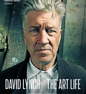 David Lynch - The Art of Life - Poster | Ein Dokumentarfilm über den berühmten Regisseuer