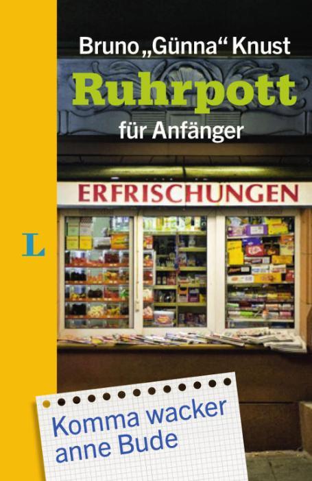 Ruhrpott für Anfänger - Bruno Knust | Sommerfest - Gewinnspiel