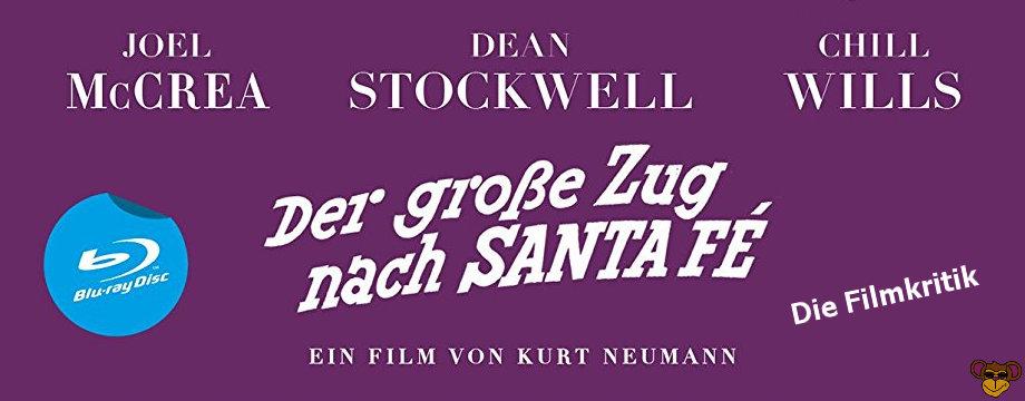 Der grosse Zug nach Santa Fe - Filmkritik