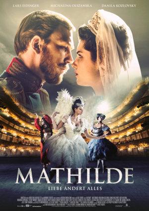 Mathilde - Poster   Historienfilm über wahre Geschichte