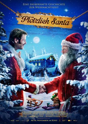 Ploetzlich Santa - Poster   wundersame Weihnachtsgeschichte