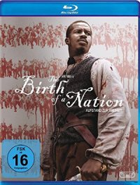 The Birth of the Nation - Blu-Ray-Cover | A Film by Nate Parker