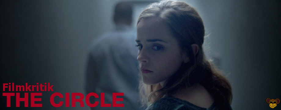 The Circle - Review | Romanverfilmung mit Emma Watson und Tom Hanks