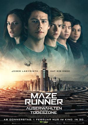 Maze Runner 3 - Die Auserwählten in der Todeszone - Poster | Der Abschlus der Science Fiction FIlmreihe