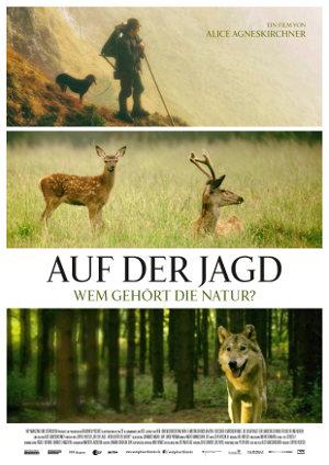 Auf der Jagd - Wem gehört die Natur - Poster   Dokumentarfilm über den Wald