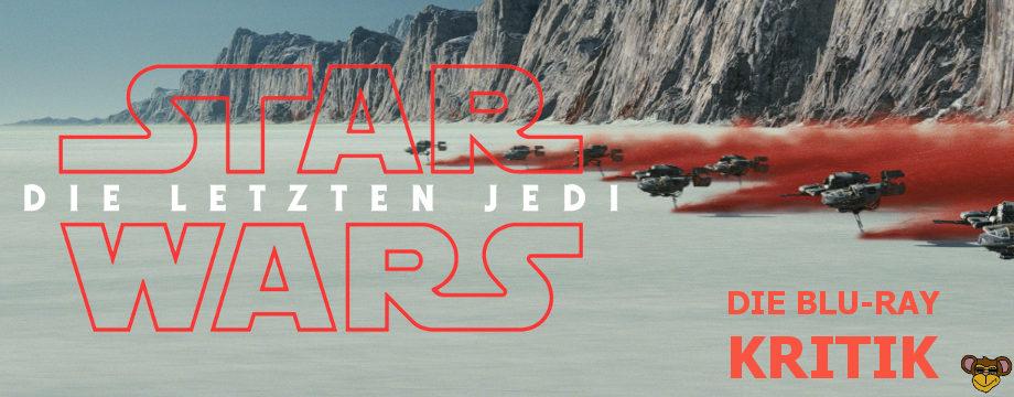 Star Wars 8 - Die letzten Jedi - BluRay-Kritik | X-Wing Staffel