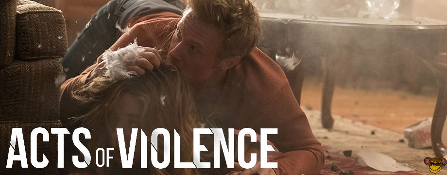 Acts of volence - Review | Filmkritik