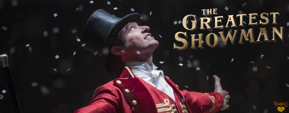 Greatest Showman - Review