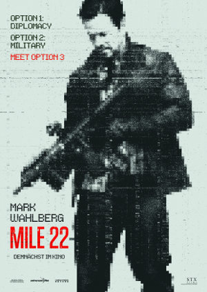 Mile 22 - Poster   Actionthriller mit Mark Wahlberg