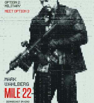 Mile 22 - Poster | Actionthriller mit Mark Wahlberg