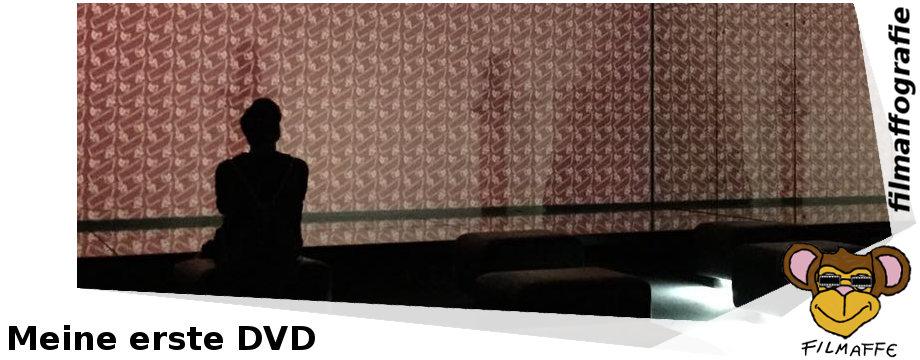 Filmaffografie #6: Meine erste DVD