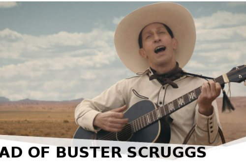 The Ballad of Buster Scruggs - Review | Netflix Original