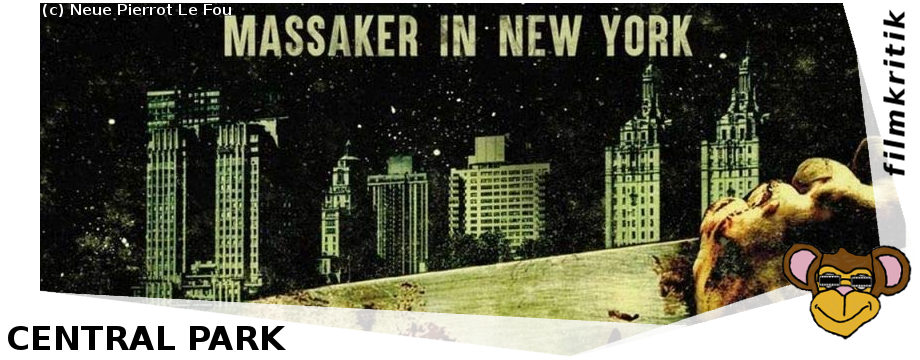 Central Park - Massaker in New York - Filmkritik | Horror