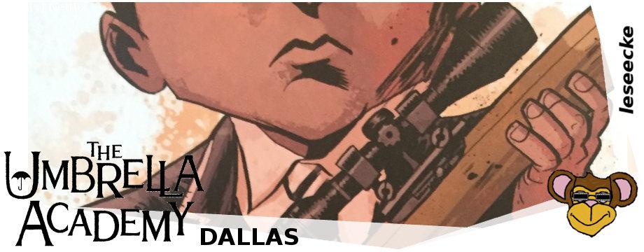 The Umbrella Academy - Band 2 Dallas - Kritik | Cross Cult Comics