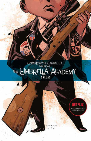 The umbrella academy - Band 2 Dallas - Buch-Cover | Kritik Buchbesprechung