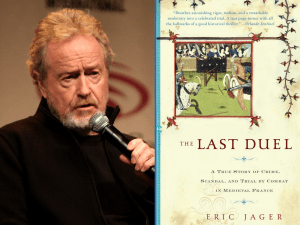 The Last Duel, to be directed by Ridley Scott