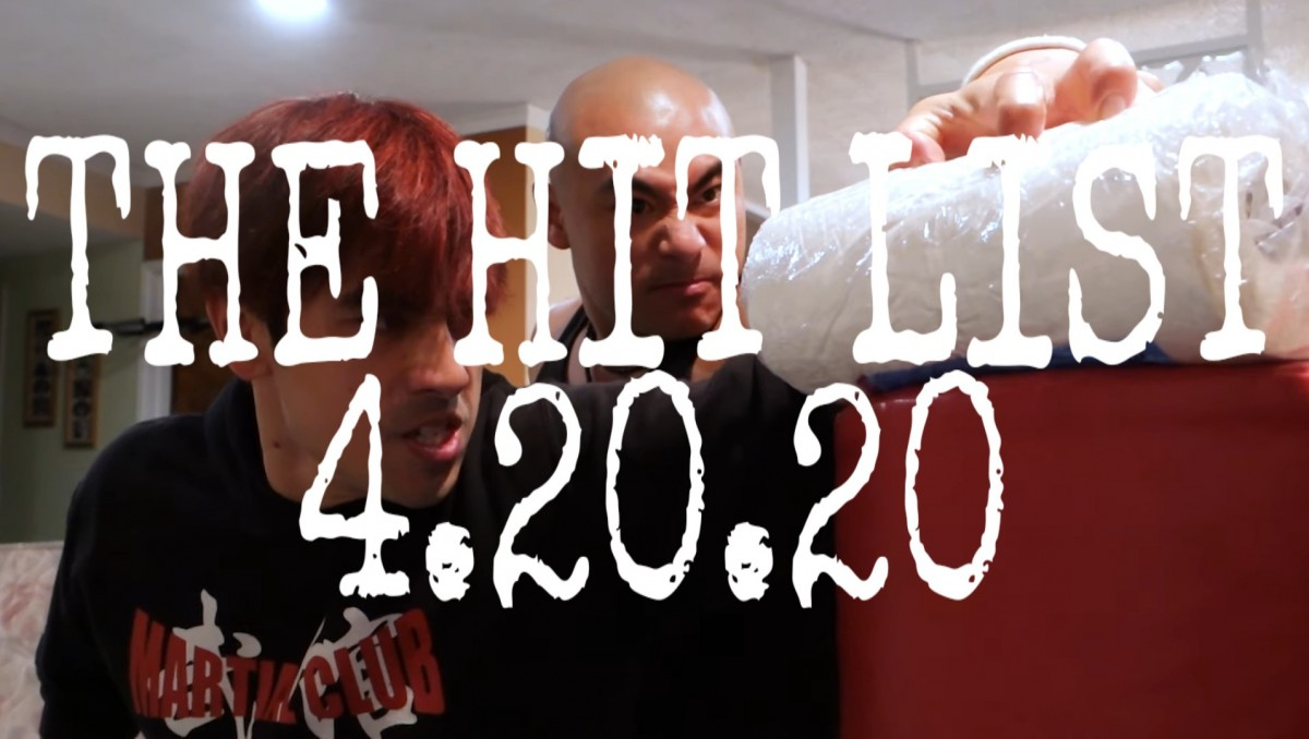 THE HIT LIST: April 20, 2020