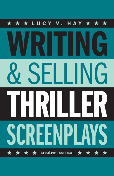 Film Doctor - Lucy V Hay Writing & Selling Thriller Screenplays