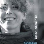 """Patru poezii din """"Autoimun"""", de Ioana Nicolaie"""