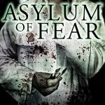 Asylum of Fear (2018) Online Subtitrat in Romana