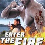 Enter the Fire (2018) Online Subtitrat in Romana