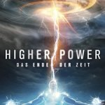 Higher Power (2018) Online Subtitrat in Romana
