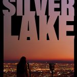Locating Silver Lake (2018) Online Subtitrat in Romana