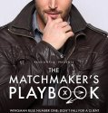 The Matchmaker's Playbook (2018) Online Subtitrat in Romana