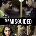 The Misguided (2018) Online Subtitrat in Romana