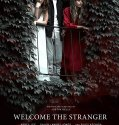 Welcome the Stranger (2018) Online Subtitrat in Romana