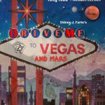 Drive Me to Vegas and Mars (2018) Online Subtitrat in Romana