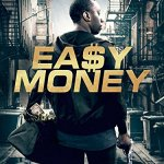 Easy Money (III) (2018) Online Subtitrat in Romana