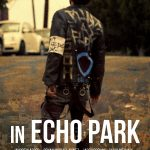 In Echo Park (2018) Online Subtitrat in Romana