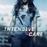 Intensive Care (II) (2018) Online Subtitrat in Romana
