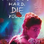 Party Hard Die Young (2018) Online Subtitrat in Romana