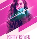 Pretty Broken (2018) Online Subtitrat in Romana
