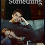 Something (2018) Online Subtitrat in Romana