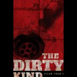 The Dirty Kind (2018) Online Subtitrat in Romana