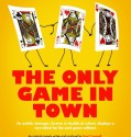 The Only Game in Town (2018) Online Subtitrat in Romana