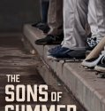 The Sons of Summer (2018) Online Subtitrat in Romana