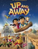 Up and Away (2018) Online Subtitrat in Romana