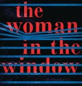 The Woman in the Window (2019) online subtitrat in romana HD