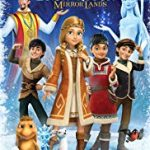 The Snow Queen: Mirrorlands (2018) online subtitrat in romana HD