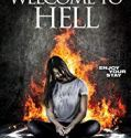 Welcome to Hell (2018) online subtitrat in romana HD