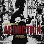 Abduction (2019) online subtitrat in romana HD