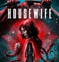 Housewife (2018) online subtitrat in romana HD