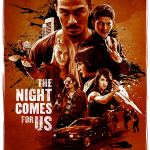 The Night Comes for Us (2018) online subtitrat in romana HD