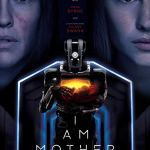 I Am Mother (2019) online subtitrat in romana HD